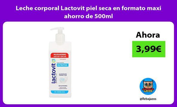 Leche corporal Lactovit piel seca en formato maxi ahorro de 500ml