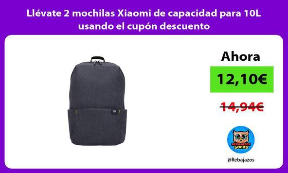 Llévate 2 mochilas Xiaomi de capacidad para 10L usando el cupón descuento