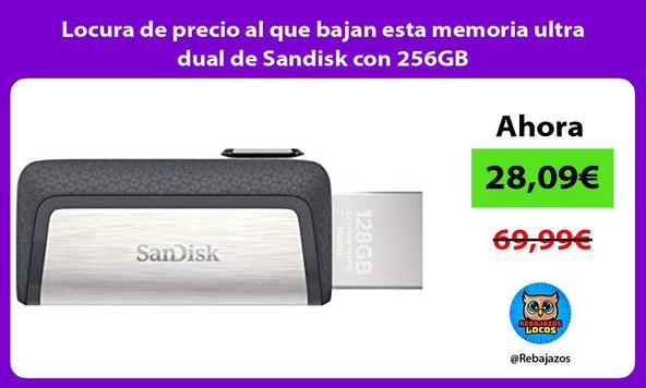 Locura de precio al que bajan esta memoria ultra dual de Sandisk con 256GB