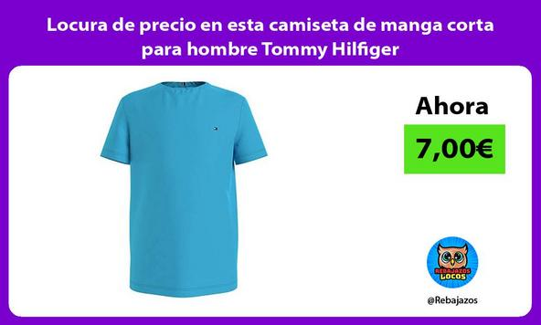 Locura de precio en esta camiseta de manga corta para hombre Tommy Hilfiger