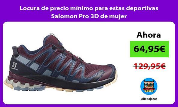 Locura de precio mínimo para estas deportivas Salomon Pro 3D de mujer