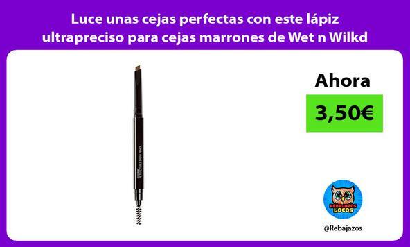 Luce unas cejas perfectas con este lápiz ultrapreciso para cejas marrones de Wet n Wilkd