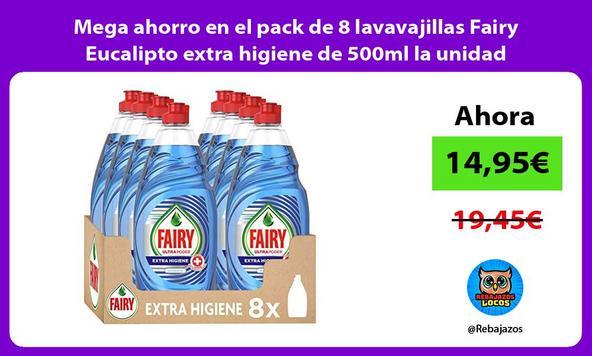 Mega ahorro en el pack de 8 lavavajillas Fairy Eucalipto extra higiene de 500ml la unidad