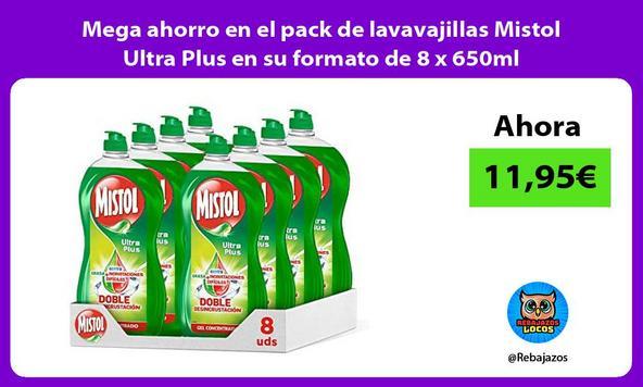 Mega ahorro en el pack de lavavajillas Mistol Ultra Plus en su formato de 8 x 650ml