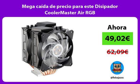 Mega caída de precio para este Disipador CoolerMaster Air RGB