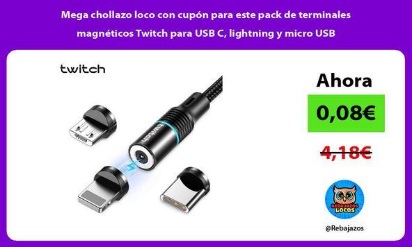 Mega chollazo loco con cupón para este pack de terminales magnéticos Twitch para USB C, lightning y micro USB