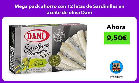 Mega pack ahorro con 12 latas de Sardinillas en aceite de oliva Dani