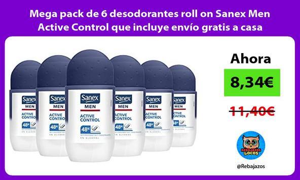 Mega pack de 6 desodorantes roll on Sanex Men Active Control que incluye envío gratis a casa