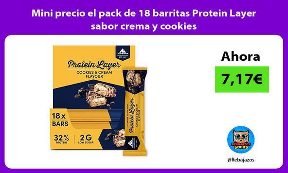 Mini precio el pack de 18 barritas Protein Layer sabor crema y cookies