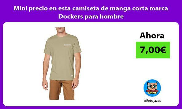 Mini precio en esta camiseta de manga corta marca Dockers para hombre