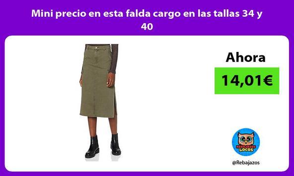Mini precio en esta falda cargo en las tallas 34 y 40