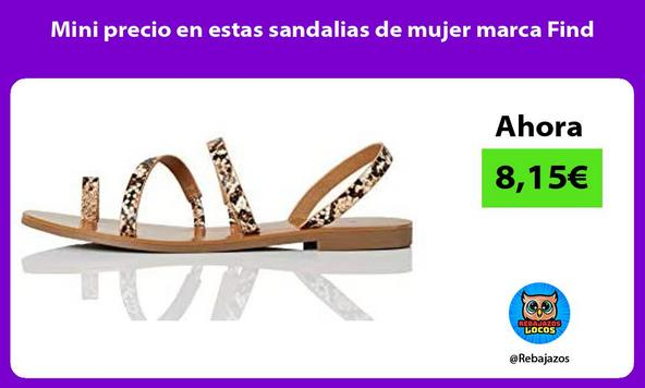 Mini precio en estas sandalias de mujer marca Find