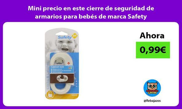 Mini precio en este cierre de seguridad de armarios para bebés de marca Safety