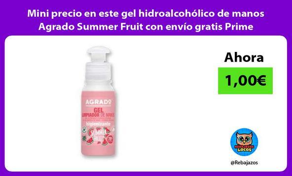 Mini precio en este gel hidroalcohólico de manos Agrado Summer Fruit con envío gratis Prime