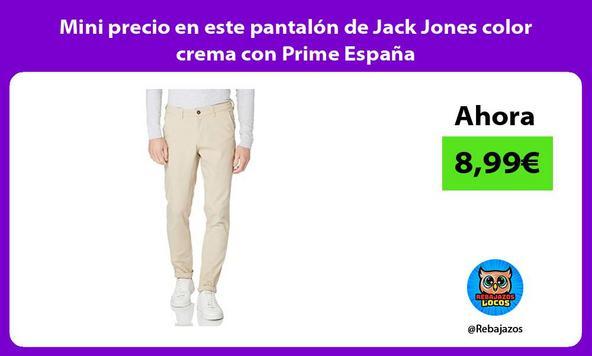 Mini precio en este pantalón de Jack Jones color crema con Prime España