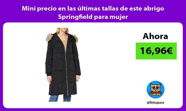Mini precio en las últimas tallas de este abrigo Springfield para mujer