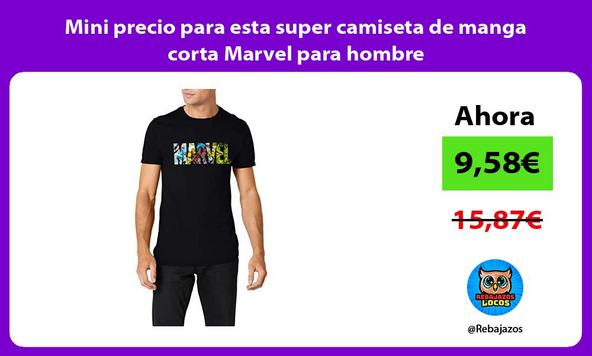 Mini precio para esta super camiseta de manga corta Marvel para hombre