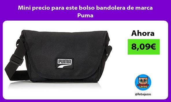 Mini precio para este bolso bandolera de marca Puma