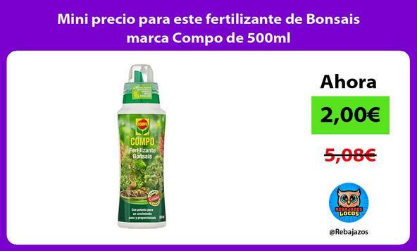Mini precio para este fertilizante de Bonsais marca Compo de 500ml