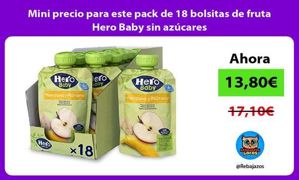 Mini precio para este pack de 18 bolsitas de fruta Hero Baby sin azúcares