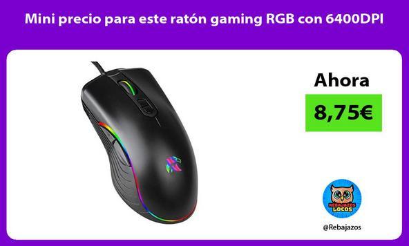 Mini precio para este ratón gaming RGB con 6400DPI