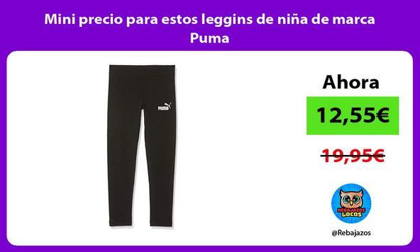 Mini precio para estos leggins de niña de marca Puma