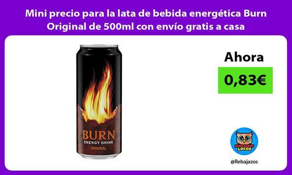 Mini precio para la lata de bebida energética Burn Original de 500ml con envío gratis a casa