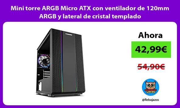 Mini torre ARGB Micro ATX con ventilador de 120mm ARGB y lateral de cristal templado
