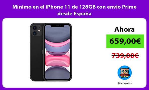 Mínimo en el iPhone 11 de 128GB con envío Prime desde España