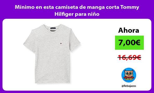 Mínimo en esta camiseta de manga corta Tommy Hilfiger para niño