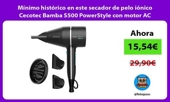 Mínimo histórico en este secador de pelo iónico Cecotec Bamba S500 PowerStyle con motor AC
