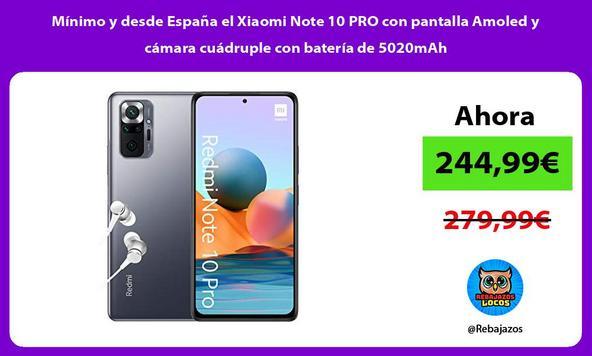 Mínimo y desde España el Xiaomi Note 10 PRO con pantalla Amoled y cámara cuádruple con batería de 5020mAh