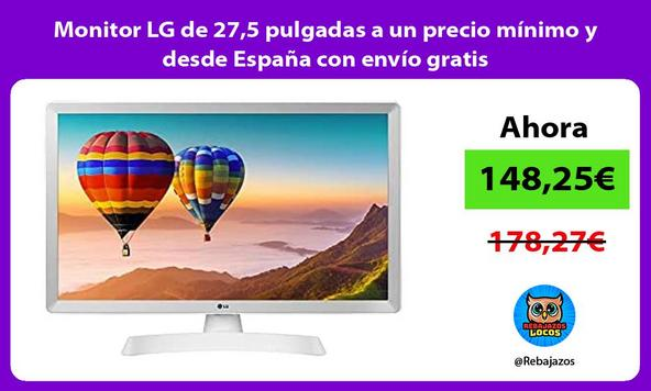 Monitor LG de 27,5 pulgadas a un precio mínimo y desde España con envío gratis