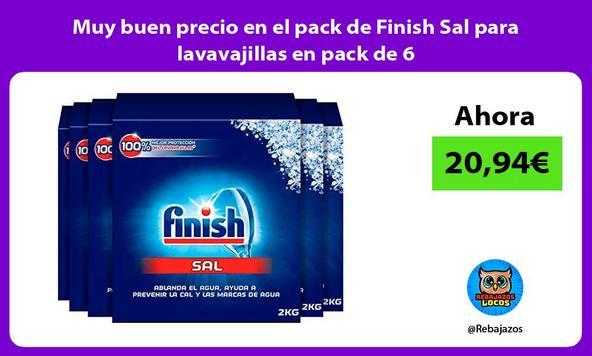Muy buen precio en el pack de Finish Sal para lavavajillas en pack de 6