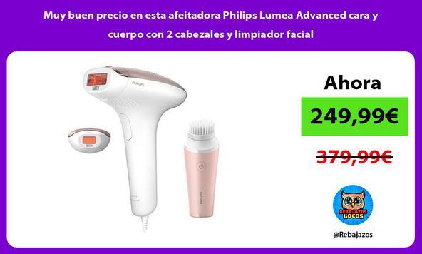 Muy buen precio en esta afeitadora Philips Lumea Advanced cara y cuerpo con 2 cabezales y limpiador facial