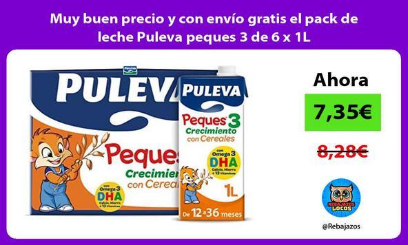 Muy buen precio y con envío gratis el pack de leche Puleva peques 3 de 6 x 1L