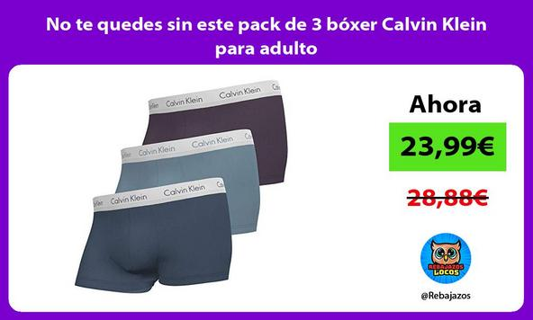 No te quedes sin este pack de 3 bóxer Calvin Klein para adulto