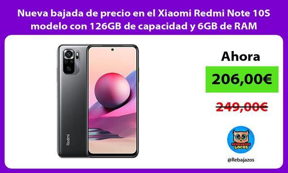 Nueva bajada de precio en el Xiaomi Redmi Note 10S modelo con 126GB de capacidad y 6GB de RAM