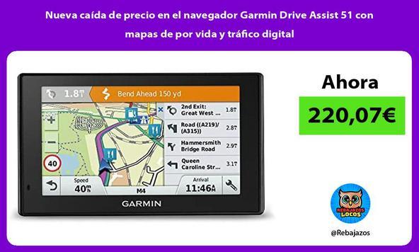 Nueva caída de precio en el navegador Garmin Drive Assist 51 con mapas de por vida y tráfico digital