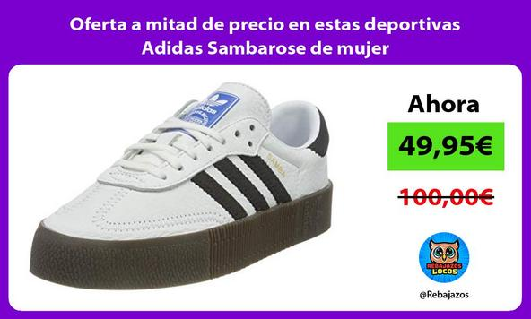 Oferta a mitad de precio en estas deportivas Adidas Sambarose de mujer