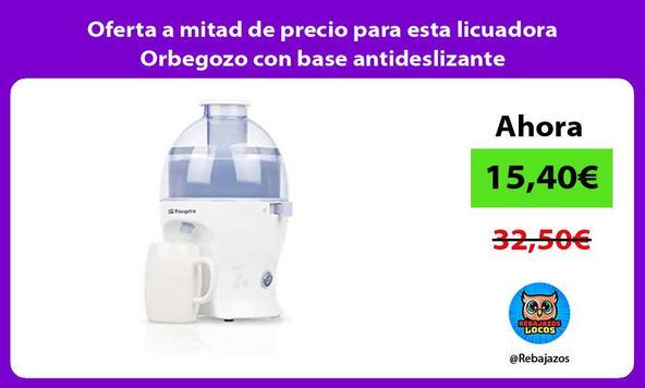 Oferta a mitad de precio para esta licuadora Orbegozo con base antideslizante