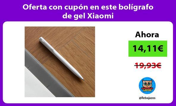 Oferta con cupón en este bolígrafo de gel Xiaomi