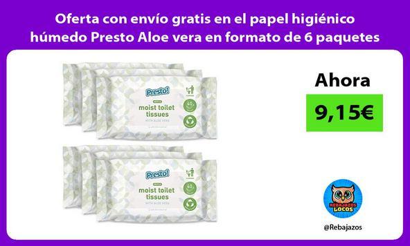 Oferta con envío gratis en el papel higiénico húmedo Presto Aloe vera en formato de 6 paquetes