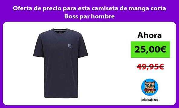 Oferta de precio para esta camiseta de manga corta Boss par hombre