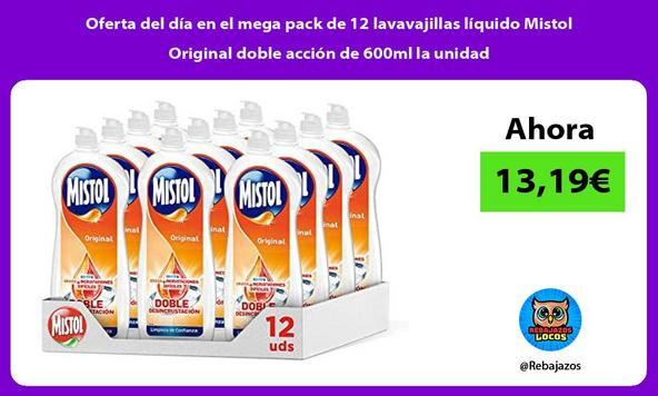 Oferta del día en el mega pack de 12 lavavajillas líquido Mistol Original doble acción de 600ml la unidad
