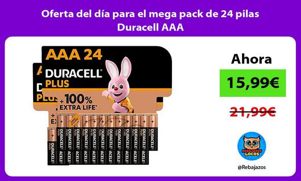 Oferta del día para el mega pack de 24 pilas Duracell AAA