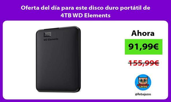 Oferta del día para este disco duro portátil de 4TB WD Elements