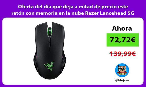 Oferta del día que deja a mitad de precio este ratón con memoria en la nube Razer Lancehead 5G