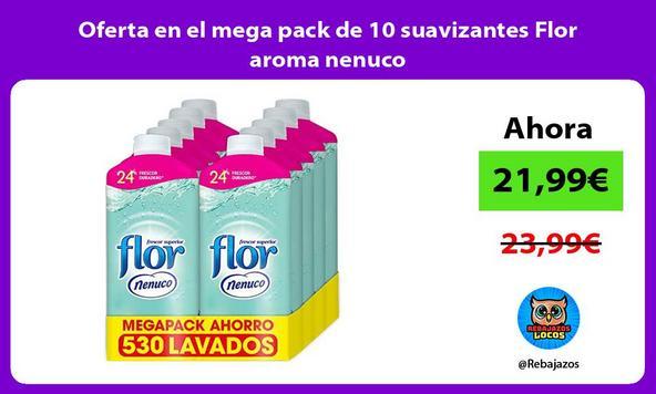 Oferta en el mega pack de 10 suavizantes Flor aroma nenuco