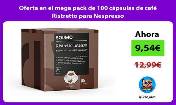 Oferta en el mega pack de 100 cápsulas de café Ristretto para Nespresso